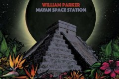 William Parker : Mayan Space Station