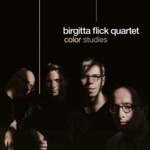 """Color Studies"", Birgitta Flick Quartet, Double Moon - Challenge Records ©2018"