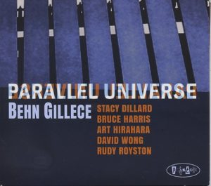 Behn GILLECE, Parallel Universe, Posi-Tone Records ©2019