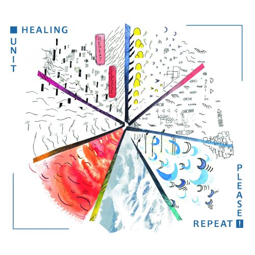 HEALING UNIT, Repeat please, LFDS Records ©2018