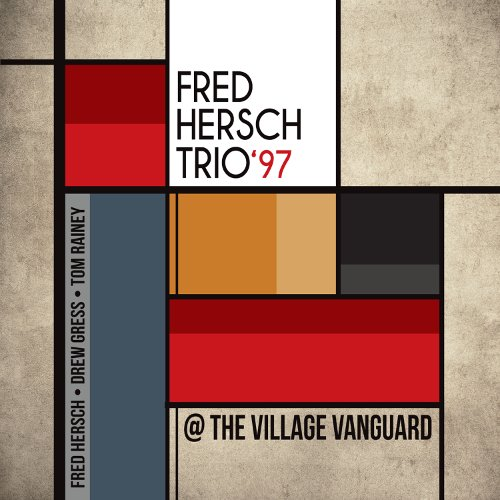 Fred HERSCH TRIO 1997, At The Village Vanguard, Palmeto Records ©2018
