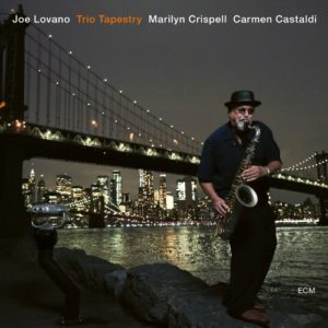 Joe LOVANO, Trio Tapestry, ECM ©2019