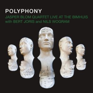 Jasper BLOOM Quartet, Polyphony – Live at Bimhuis, Whirlwind Recordings ©2019