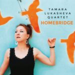 Tamara Lukasheva, Homebridge, Traumton records,©2019