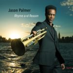 Jason Palmer Quartet, Rhyme And Reason, Giant Step Arts, ©2019
