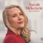 Sarah McKENZIE - Secrets of my heart - Normandy Lane records ©2019