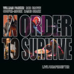 William PARKER – Rob BROWN – COOPER-MOORE – Hamid DRAKE, In Order To Survive, AUM 2019