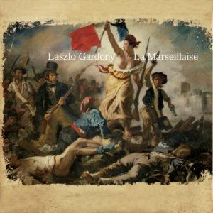 Laszlo Gardony La Marseillaise Sunnyside records 2019