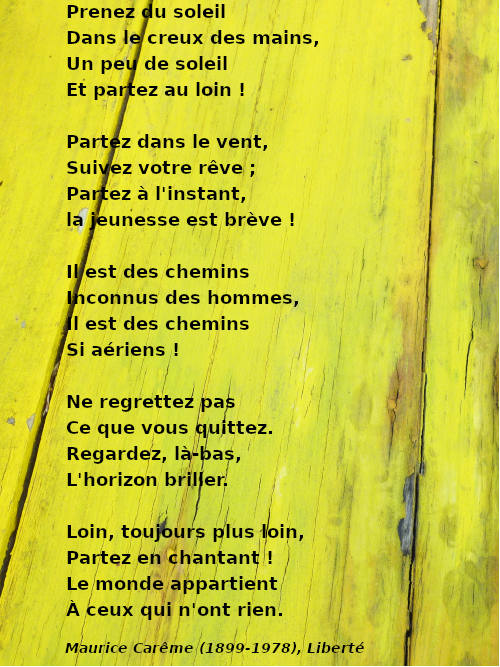Poème Liberté de Maurice Carême. Utilisé pour des ateliers de français avec des réfugiés à Coutances (F- Manche)