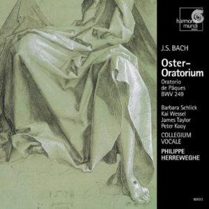 J.S. Bach Oster-Oratorium, Oratorio de Pâques BWV 249- Collegium Vocale - Philippe Herreweghe - Harmonia Mundi 2007