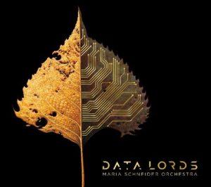 Maria Schneider Orchestra, Data Lords, Artist Share 2020