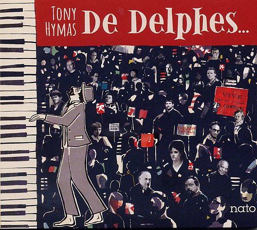 Tony Hymas solo, De Delphes - nato records France 2021