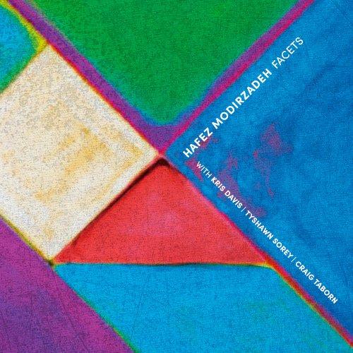 Hafez Modirzadeh, Facets - Pi Recordings - 2021